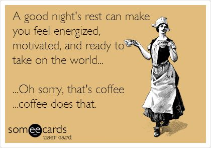 Wake Up And Smell The Coffee Addiction